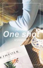One Shot random by KrystalWind