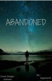 Abandoned by ArgentumS