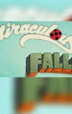 Miraculous Falls by pufudikpanda