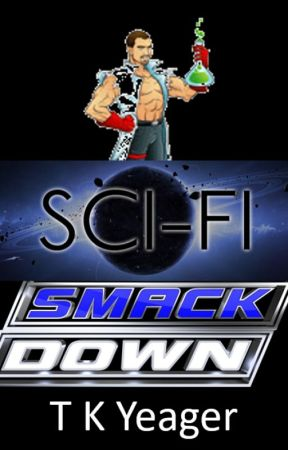 Super Sci-Fi SMACKDOWN 2017 by tkyeager