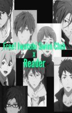 Free! Iwatobi Swim Club x reader by nara_cos