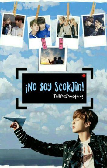 ¡No soy SeokJin! [Taekook]
