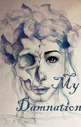 My Damnation by lyslovely