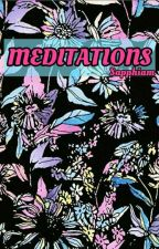 Meditations by Sapphiam