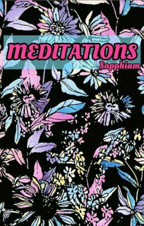 Meditations by Sapphiam