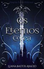 Os Eternos by LuanaBastosAraujo