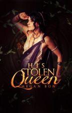 His Stolen Queen [do not read, horrendous writing]  by meganbonn_