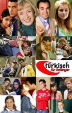 Türkisch für Anfänger by brauny1997