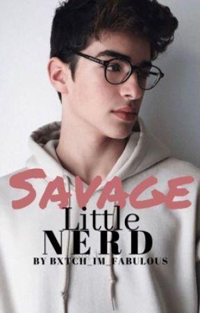 Savage little nerd [(BoyxBoy)] by Bxtch_Im_Fabulous