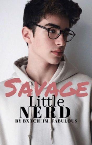 Savage little nerd [(BoyxBoy)]