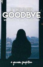 If This Is Our Goodbye 【Garmau AU】 by PhoenixForces