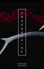 Amaranthine by ValiantZaftig
