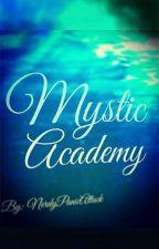 Mystic Academy by NerdyPanicAttack