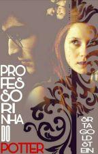 Professorinha Do Potter by SrtaGoldstein