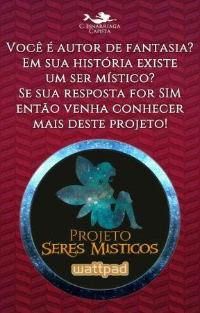 Projeto Seres Místicos by SeresMisticos
