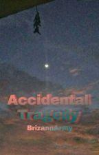 Accidentally by BrizannArmy