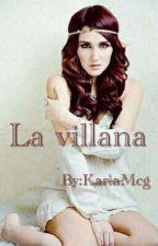 La villana by KarlaMcg