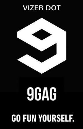9GAG by vizerdot