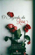 O segredo da Rosa - em andamento. by angelarebequi