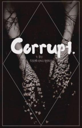 Corrupt. by StepDanceArtist