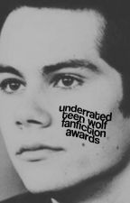 UNDERRATED TEEN WOLF FANFICTION AWARDS. by underratedficawards
