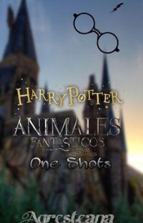 One-Shots Animales Fantasticos y Harry Potter [pedidos abiertos] by agresteana