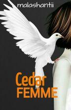 Cedar FEMME by malashantii