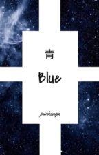 Blue (Sasuke x Reader) (Sequel to Don't Test Me)  by punksuga