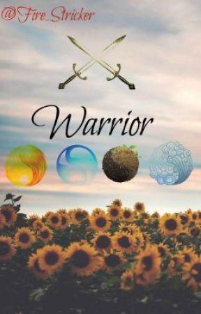 Warrior : Hijos De Los Elementos  by LastSummer_Alone