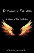 Dragon future  by grumpycat42