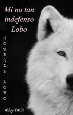 Mi no tan indefenso Lobo - Boys Love by Abby-YAOI