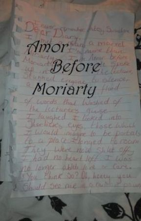 Amor Before Moriarty - A Sheriarty Fanfiction (Sherlock) by DontshaveforSherlock