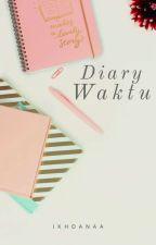 Diary Waktu by IkhdaNaim322
