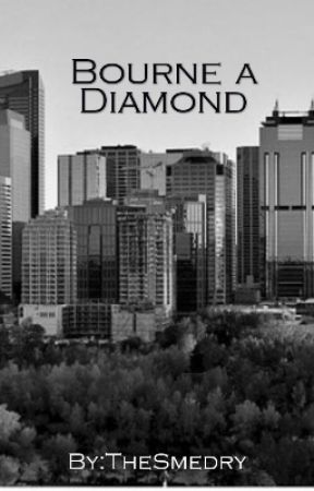Bourne A Diamond by TheSmedry