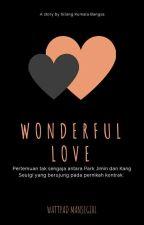 Wonderful Love [COMPLETE] by mansegirl