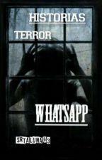 Historias de terror whatsapp by srtaluna63