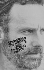 UNDERRATED THE WALKING DEAD FANFICTION AWARDS. by underratedficawards