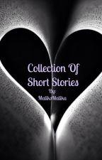 Collection of Short Stories by MaliksMalika