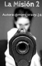 La Mision 2° +Youtubers y Tu+ by mimi_crazy_24