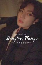 Bangtan Things    BTS One shots by Sugasnspice