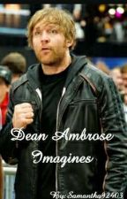 Dean Ambrose Imagines *MIA* by Samantha92403