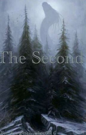 The Second by ForgottenAuthor6616