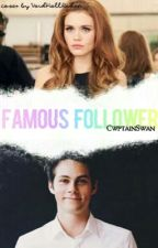 Famous Follower||Stydia by sxhreave