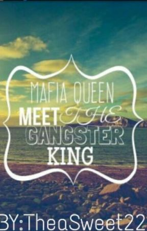 When the Mafia Queens Meets Gangsters Kings by TheaSweet22