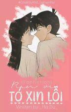 [ShinRan] RAN ƠI! TỚ XIN LỖI !  by Yuki_Kudo5445
