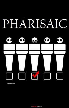 Pharisaic by Yurlish