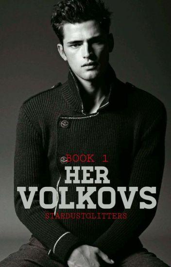 HER VOLKOVs: The Russian Mafia Bad Boys