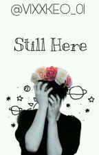 Still Here [[Navi]] by VIXXKEO_01