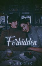 Forbidden [Vkook] by Taeoxic