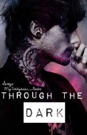 Through the dark (punk Louis Tomlinson) (Collaboration with MyTeddybear_Baloe) by svetje